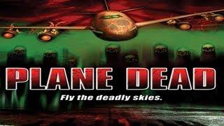 Plane dead / Lot żywych trupów (2007) Zwiastun Trailer