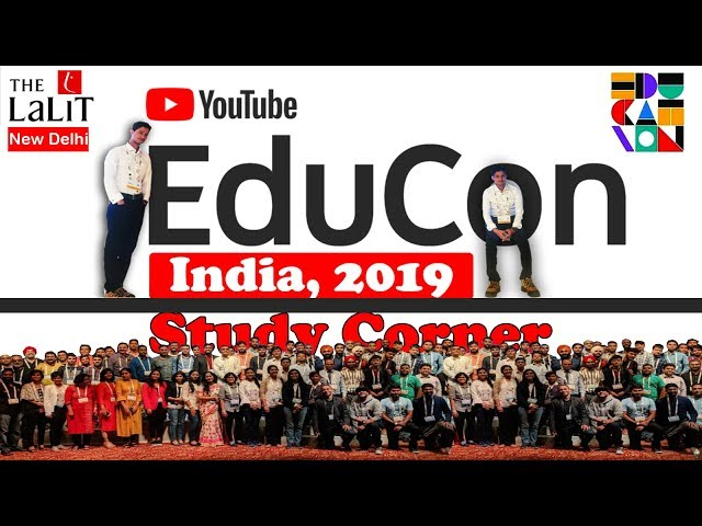 YouTube EduCon 2019  in India | My First vlog Educon 2019 | Study corner online classes