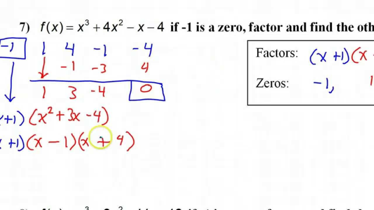 Day 4 Hw Given One Zero, Factor And Find The Others