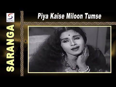 Piya Kaise Miloon Tumse   Lata Mangeshkar, Mohammed Rafi @ Saranga   Sudesh Kumar, Jayshree Gadkar