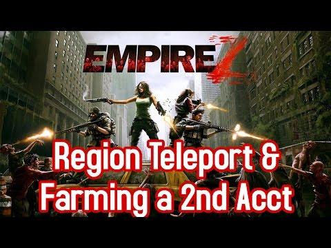 Empire Z - Region Teleport & Farming A Second Account