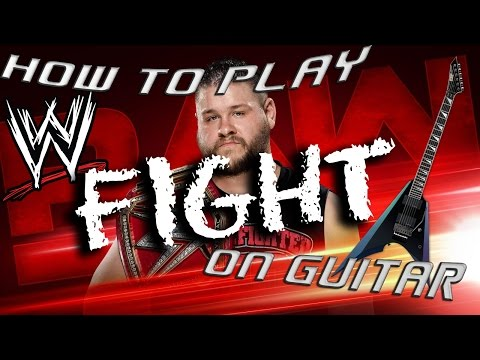 WWE Theme Guitar Lesson - Kevin Owens(Fight)