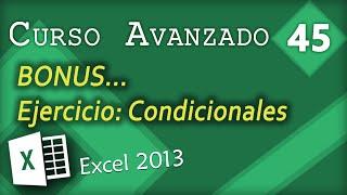 BONUS Ejercicio: CONDICIONALES | Excel 2013 Curso Avanzado #45