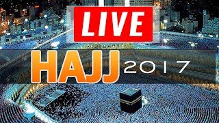 Hajj 2017 Live From Arafat, Meena, Madina and Makkah Live HD