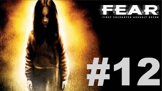 F.E.A.R. Ultimate Shooter Edition - Interval 06 [2/3]
