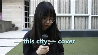 this city - sam fischer (cover by KIM!)