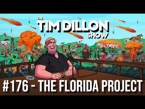 #176 - The Florida Project | The Tim Dillon Show
