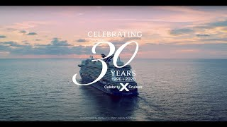 Celebrity Cruises 30th Birthday