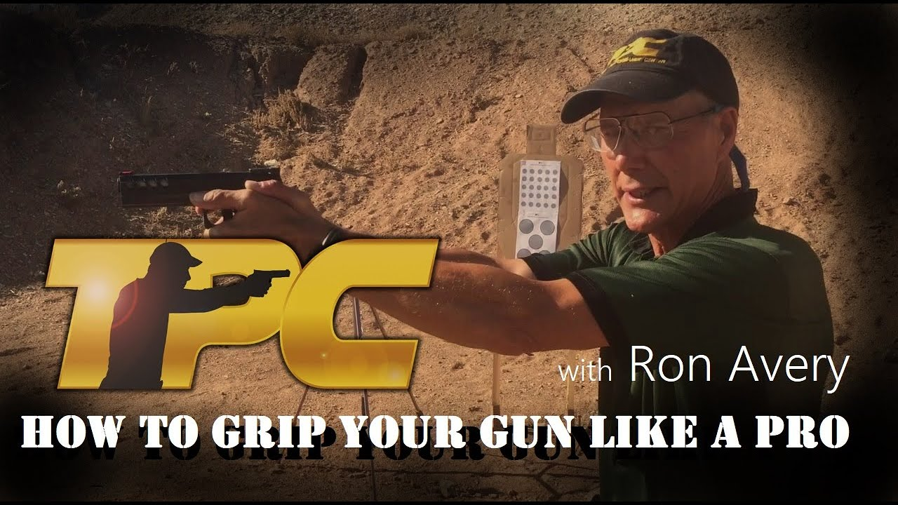 HANDGUN TRAINING: How To Grip Your Gun Like A Pro