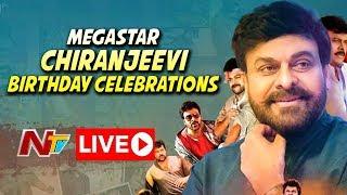 Megastar Chiranjeevi 63rd Birthday Celebrations LIVE | #SyeRaaNarasimhaReddy | NTV