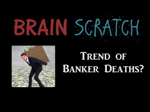 BrainScratch: Trend of Banker Deaths?