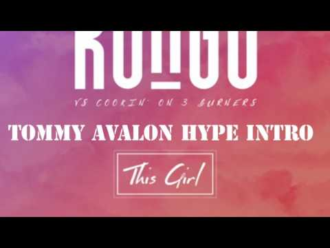 THIS GIRL - KUNGS VS COOKINON 3' BURNERS (TOMMY AVALON HYPE INTRO)