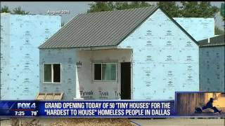 Tiny Homes To Open For Dallas' Homeless