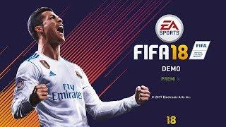 FIFA 18 DEMO Gameplay! Che FI-GA-TA!