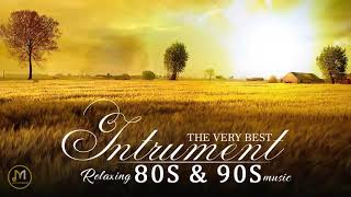 The Best Instrumental Music Of the 80s and 90s - Greatest Hits 80s & 90s