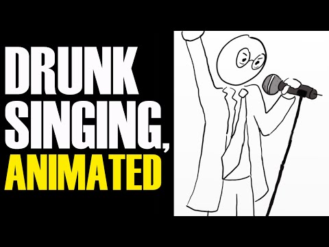 Drunk Karaoke, Animated