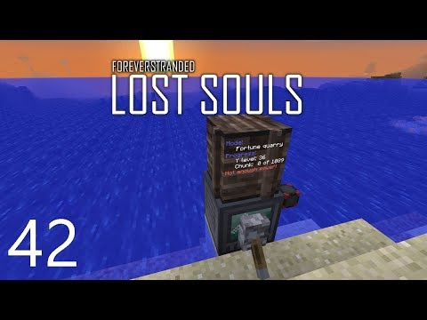 Forever Stranded Lost Souls - FORTUNE QUARRY [E42] (Modded Minecraft)