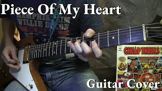 """Piece Of My Heart"" Janis Joplin  Guitar Cover"