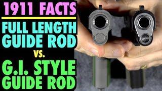 1911 Guide Rods: Full Length vs. GI Style (Which is better?)