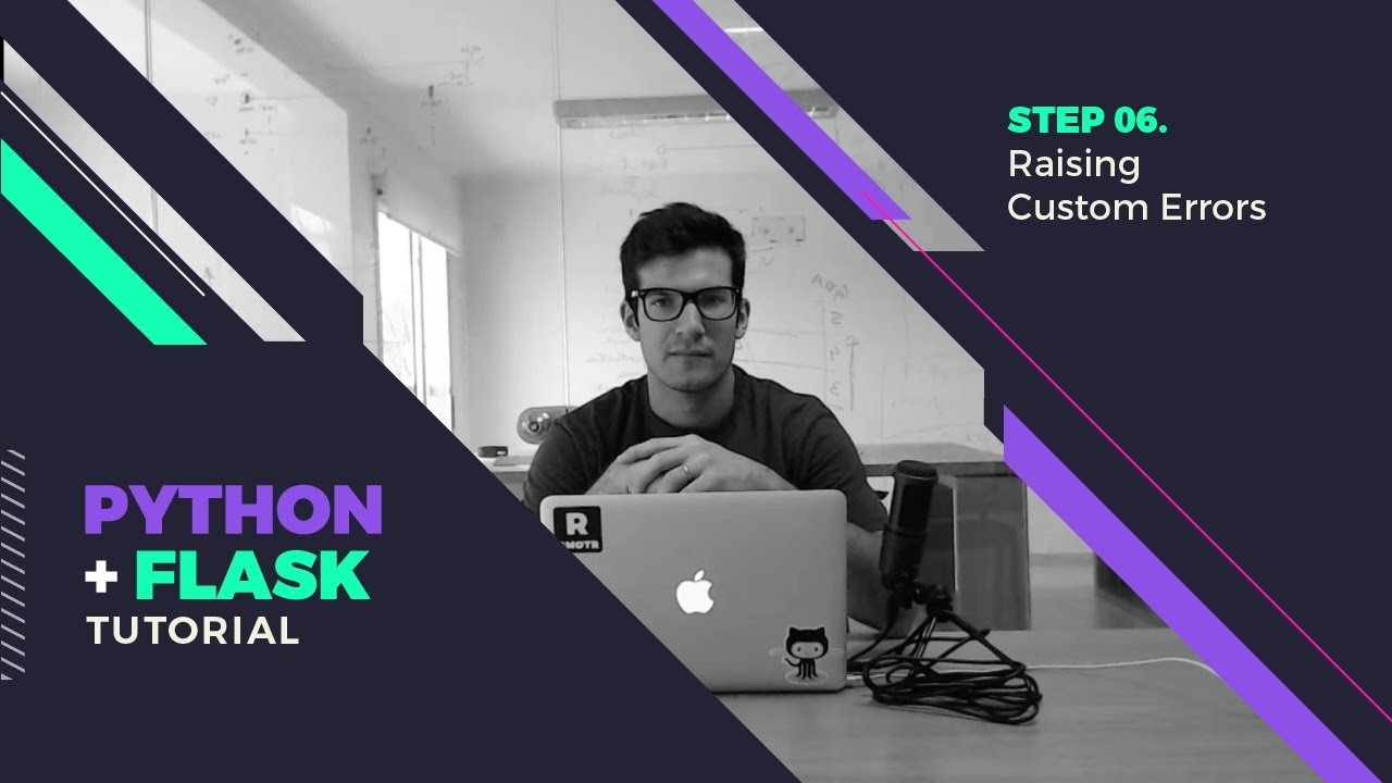 Raising Custom Errors Lesson - Flask Tutorial - Step By Step