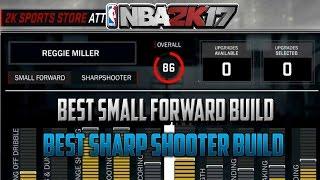 NBA 2K17 - Best Small Forward Build - Best Sharpshooter Build - Beginning Attributes