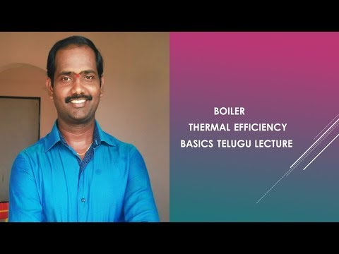 Boiler thermal efficiency brief explanation telugu lecture - YouTube