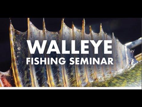 Walleye Fishing Seminar (Spring 2017)