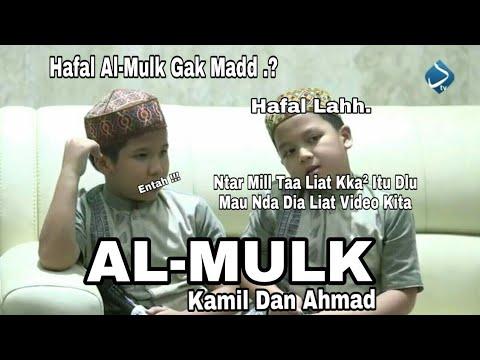 Download Lagu Surah Al-Mulk   Ahmad - Kamil   Juara 1 Dan 3 Hafidz Cilik 2017