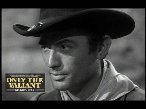 Only The Valiant 1951- Gregory Peck/Barbara Payton