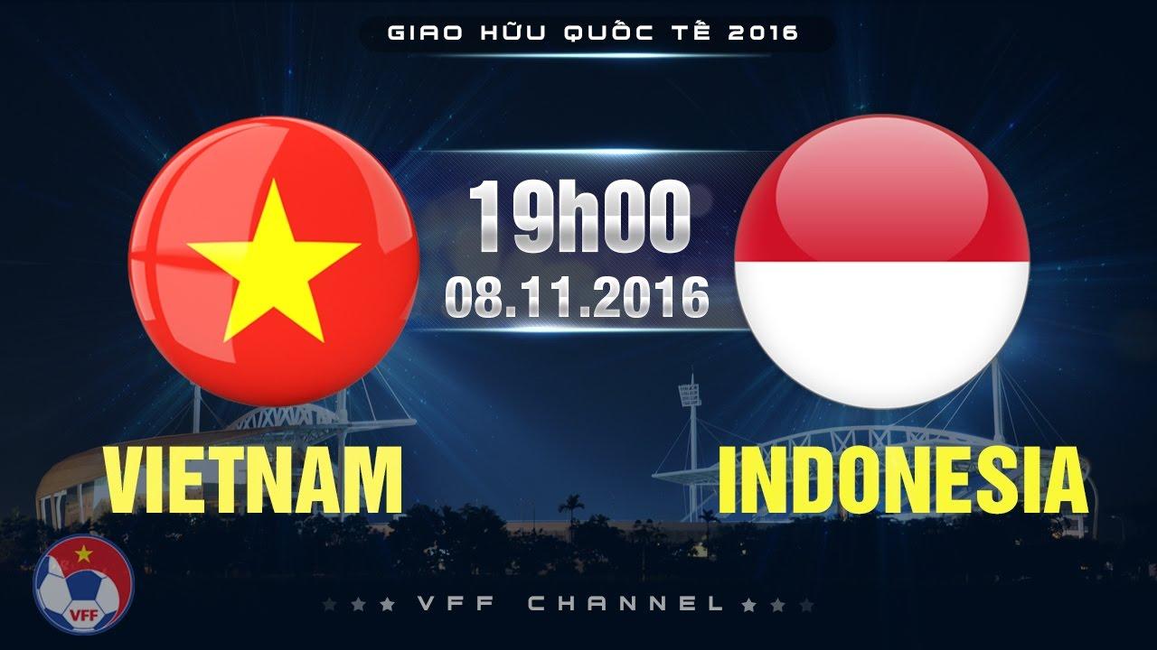 Xem lại: Việt Nam vs Indonesia