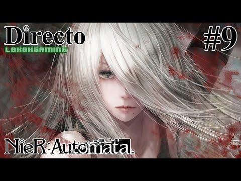 NieR: Automata - Directo 9# - Español - Modo Dificil - El Fin del Mundo - Historia de A2 - Ps4Pro