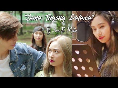 Sana Tayong Dalawa by Ann B. Mateo