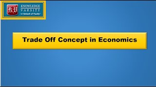 Trade Off Concept in Economics