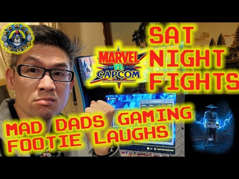 Marvel Vs Capcom Arcade1Up Sat Night Fights! w/ Mad Dads Gaming & Footie Laughs from Kongs-R-Us