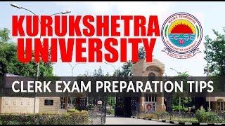 Preparation Tips and Tricks to Crack Kurukshetra University Clerk Exam