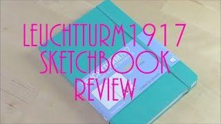 LEUCHTTURM1917 sketchbook unboxing  review and sketchbook tour