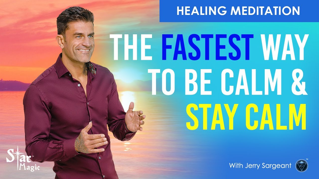 LIFE CHANGING Meditation (POWERFUL) Be Calm & STAY Calm, SUPER FAST Results