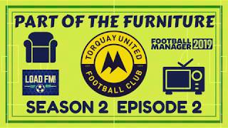 FM19 | Part of the Furniture | S2 E2 - Back to Dover | Football Manager 2019