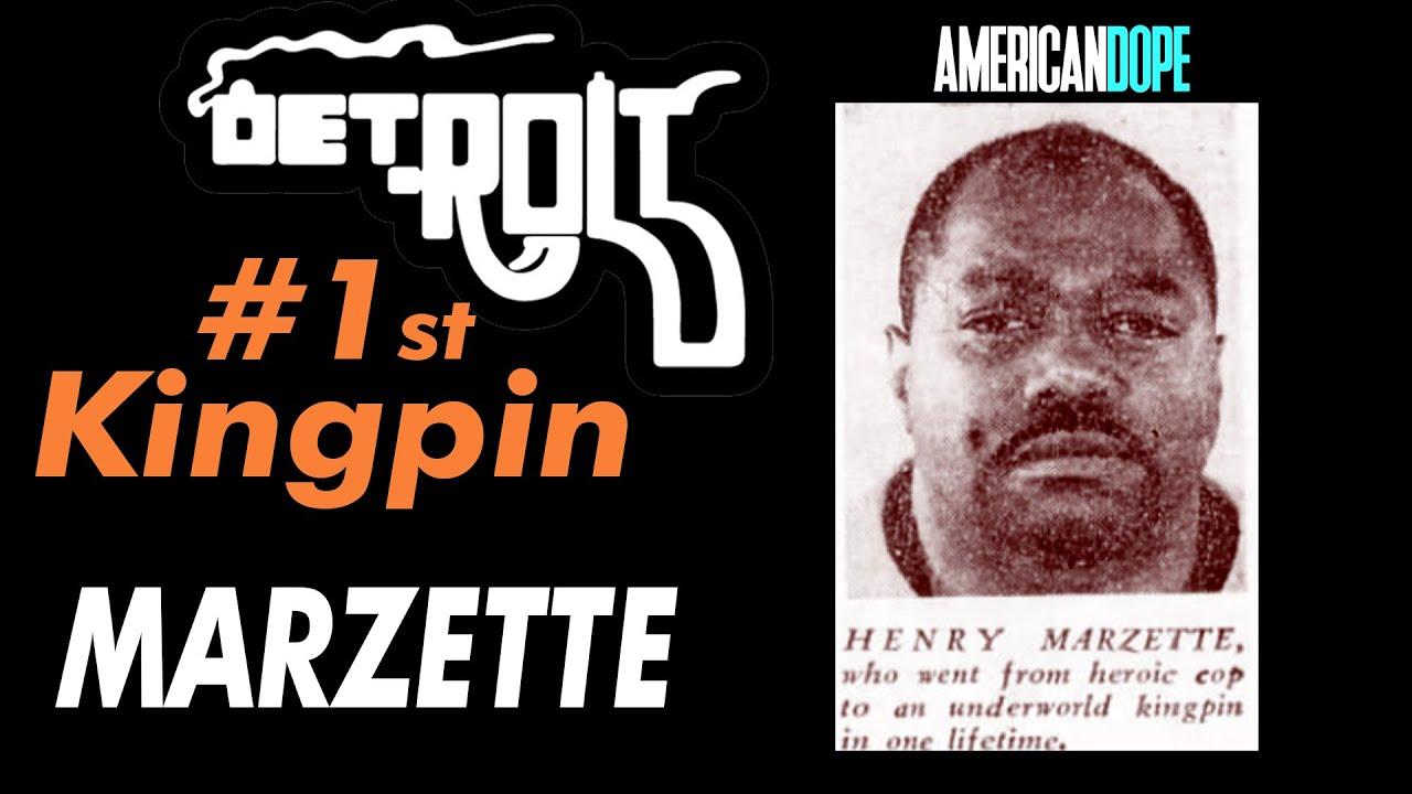 Detroit's First Kingpin | Henry Marzette | Al Profit