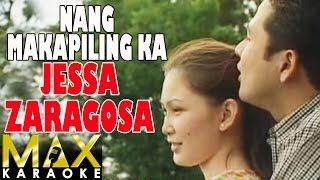 Jessa Zaragosa - Nang Makapiling Ka (Karaoke Version)