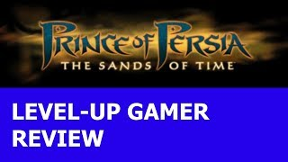 """Prince of Persia: The Sands of Time"" Level-Up Gamer review"