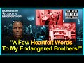 A Few Heartfelt Words To My Endangered Brothers! - The LanceScurv Show