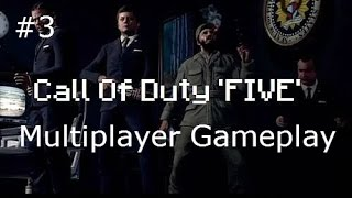 "Call of Duty Black Ops Zombies ""Five"" Gameplay Part 3"