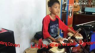 Lily by Alan Walker Kendang Cilik Cover