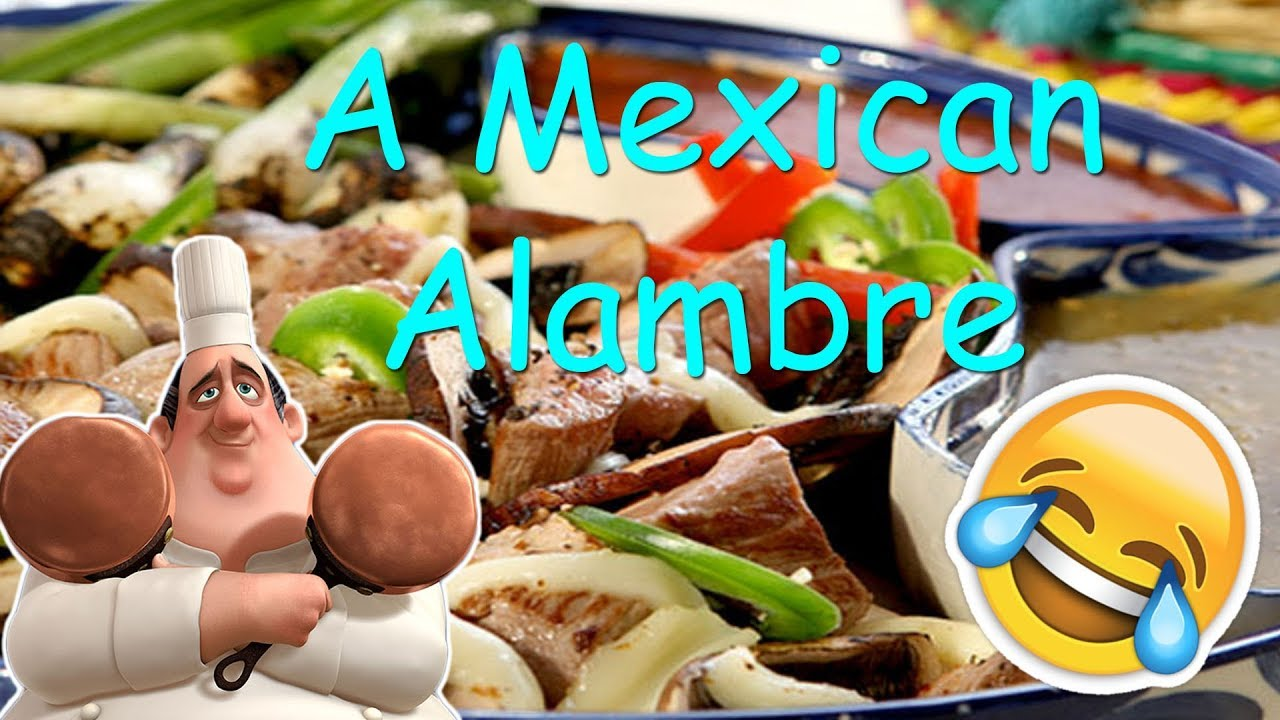 How to cook an alambre mexican recipe funny video in english how to cook an alambre mexican recipe funny video in english forumfinder Gallery