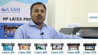HP Latex printers - Latex 315, Latex 335, Latex 365, Latex 375, Latex 560, Latex 570