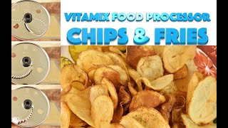 New Vitamix Food Processor Discs Access. Lets Make Chips \u0026 Fries