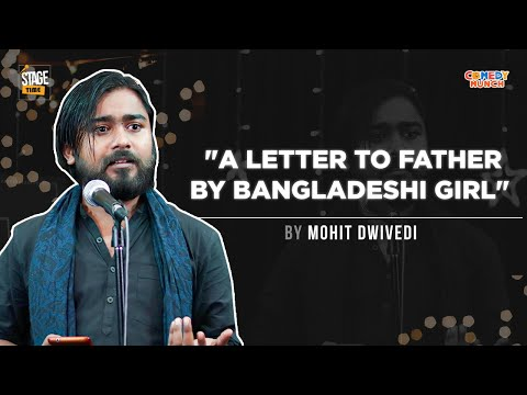 A letter to father by Bangladeshi Girl | Mohit Dwivedi | Stage Time