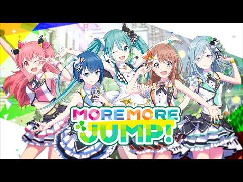 「プロジェクトセカイ」MORE MORE JUMP! ユニットPV