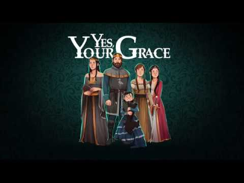 Yes, Your Grace Reveal Trailer